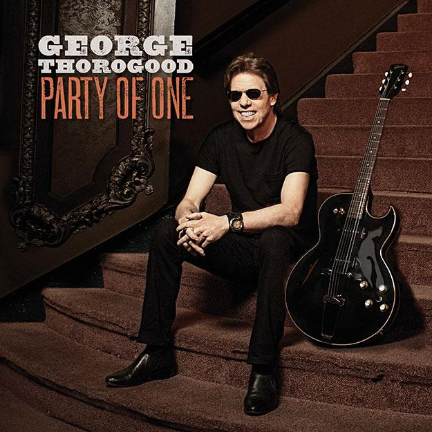George Thorogood, Party Of One