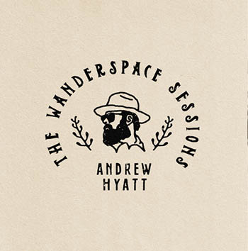 Andrew Hyatt - The Wonderspace sessions