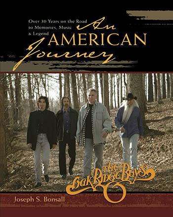 The Oak Ridge Boys: An American Journey