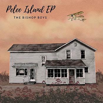 Pelee Island EP - The Bishop Boys