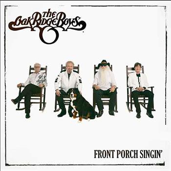 The Oak Ridge Boys: Front Porch Singin