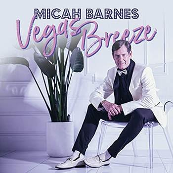 Micah Barnes - Vegas Breeze ablum cover-min