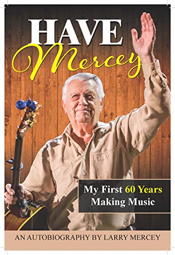 Larry Mercey - autobiography