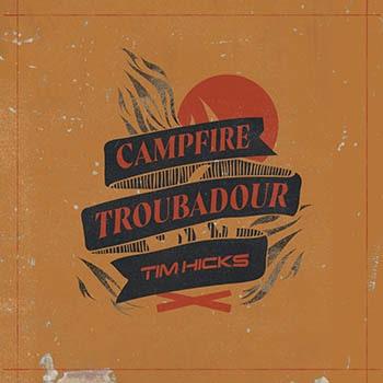 Tim-Hicks-Campire-Troubadour-Cover-Art-min